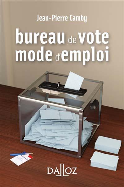 Bureau de vote : mode d'emploi (mini format)