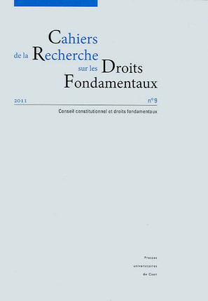 Cahiers de la Recherche sur les Droits Fondamentaux, 2011 N°9
