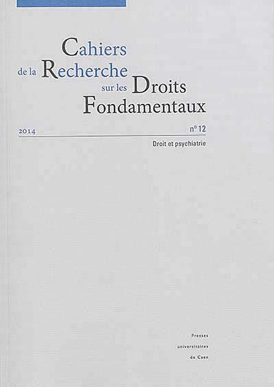 Cahiers de la Recherche sur les Droits Fondamentaux, 2014 N°12