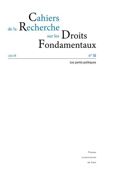 Cahiers de la Recherche sur les Droits Fondamentaux, 2018 N°16