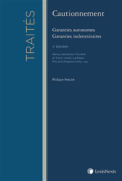 Cautionnement : garanties autonomes, garanties indemnitaires