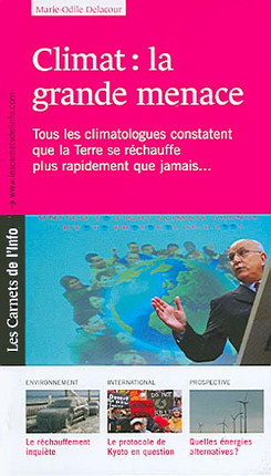 Climat : la grande menace