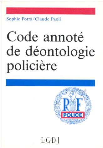 Code annoté de déontologie policière