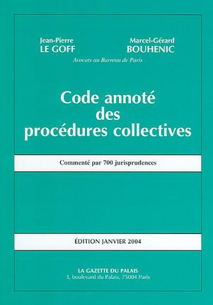 Code annoté des procédures collectives - Edition janvier 2004
