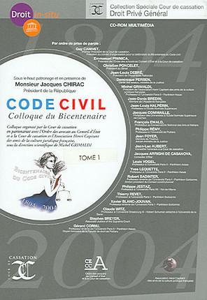 Code civil : Colloque du Bicentenaire, tomes 1 et 2 (2 coffrets de 1 CD-Rom)