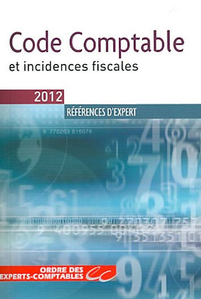 Code comptable et incidences fiscales - Edition 2012