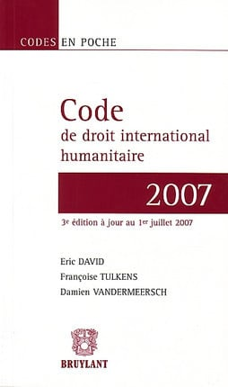 Code de droit international humanitaire 2007