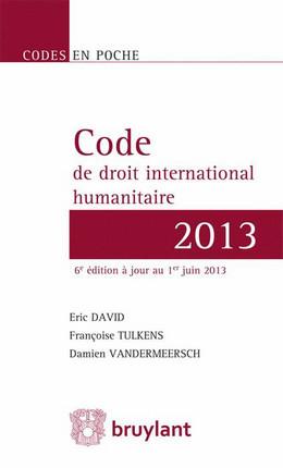 Code de droit international humanitaire 2013