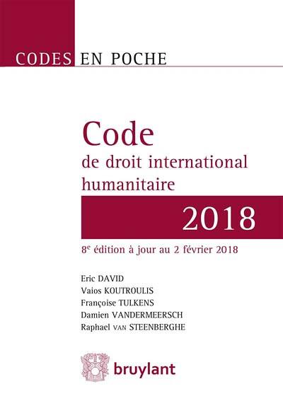 Code de droit international humanitaire 2018