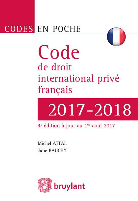 code de droit international priv u00e9 fran u00e7ais 2017-2018 - attal