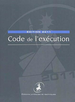 Code de l'exécution - Edition 2011