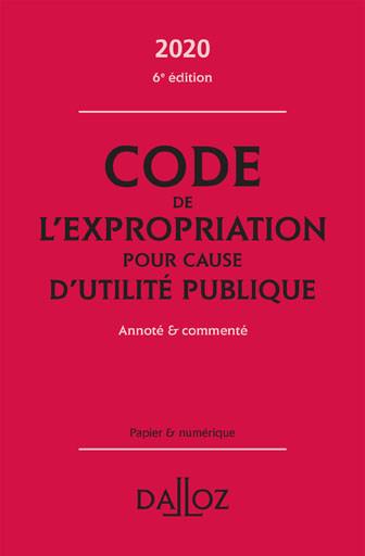 Code de l'expropriation pour cause d'utilité publique 2020