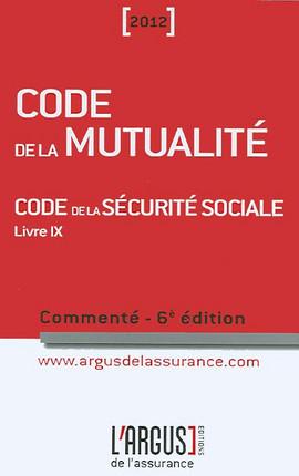 Code de la mutualité commenté 2012