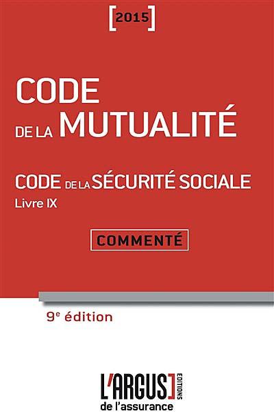 Code de la mutualité commenté 2015
