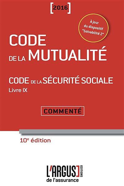 Code de la mutualité commenté 2016