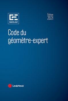Code du géomètre-expert - Édition 2021