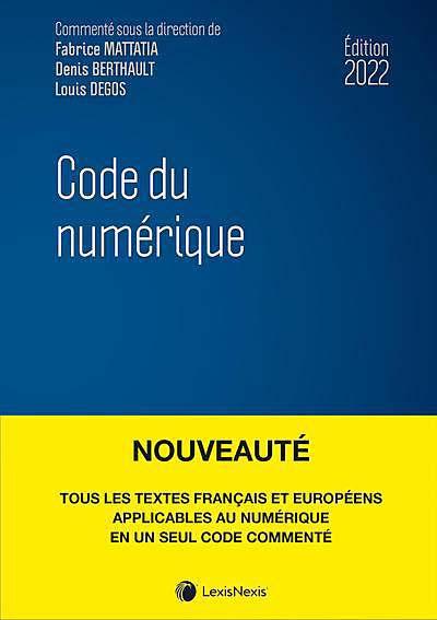 Code du numérique - Édition 2022