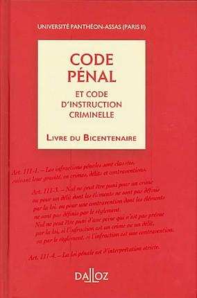 Code pénal et code d'instruction criminelle - Livre du bicentenaire