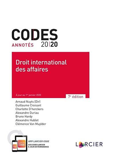 Codes annotés 2020 - Droit international des affaires