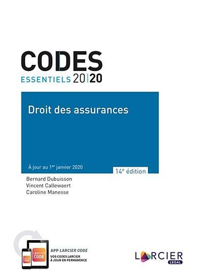 Codes essentiels 2020 - Droit des assurances