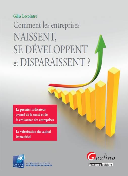 Comment les entreprises naissent, se développent et disparaissent ?
