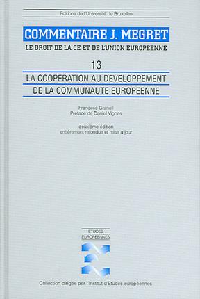 Commentaire J. Mégret : le droit de la CE et de l'Union européenne