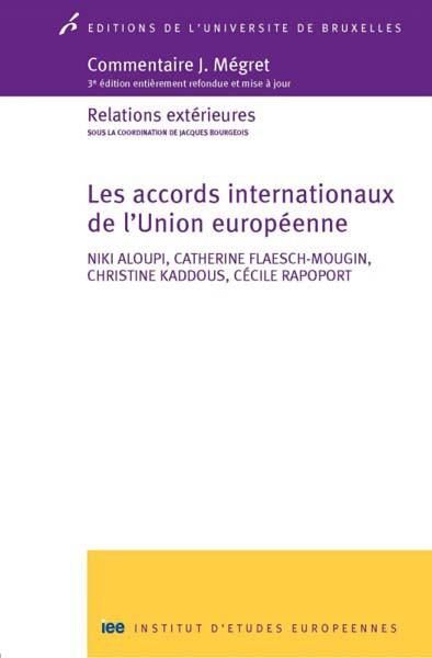 Commentaire J. Mégret : les accords internationaux de l'Union européenne
