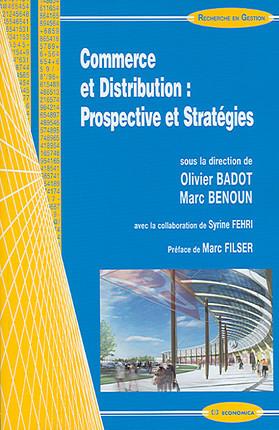 Commerce et distribution : prospectives et stratégies