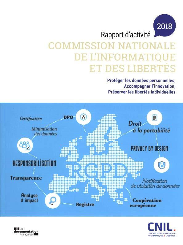 Commission Nationale de l'Informatique et des Libertés : rapport d'activité 2018