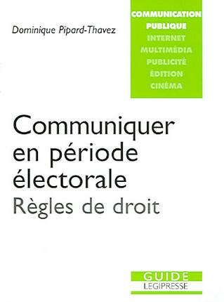 Communiquer en période électorale