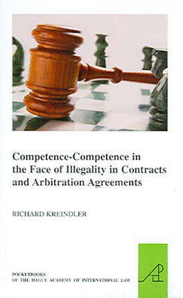 Competence-Competence in the Face of Illegality in Contracts and Arbitration Agreements