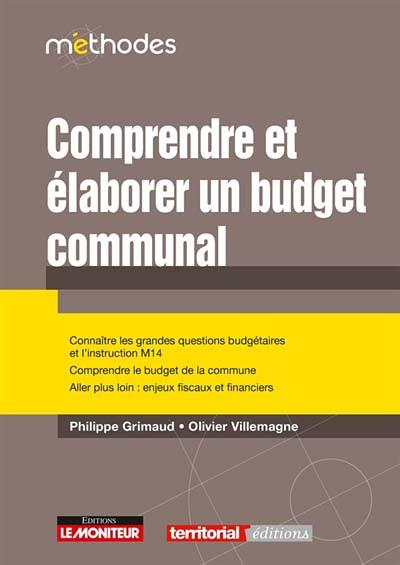 Comprendre et élaborer un budget communal