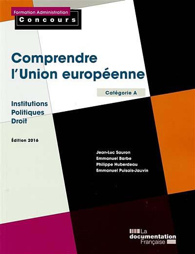 Comprendre l'Union européenne - Edition 2016