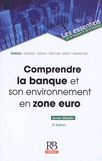 Comprendre la banque et son environnement en zone euro