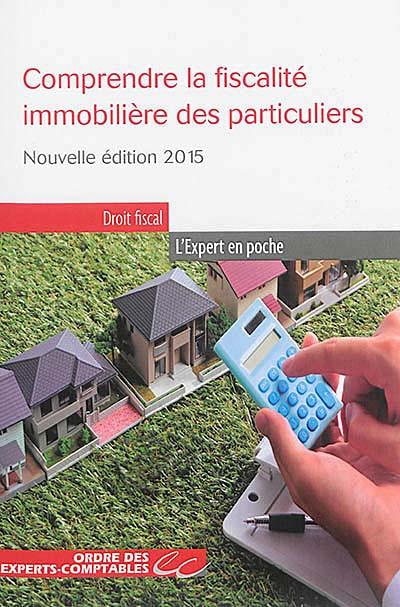 Comprendre la fiscalité immobilière des particuliers
