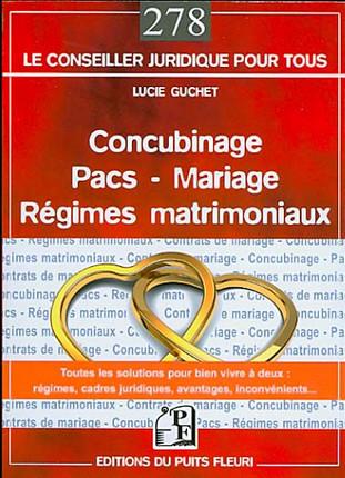 Concubinage Pacs Mariage Regimes Matrimoniaux Guchet