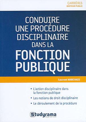 Conduire une procédure disciplinaire dans la fonction publique