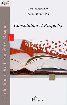 Constitution et risque(s)