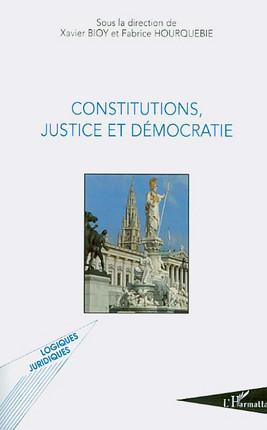 Constitutions, justice et démocratie