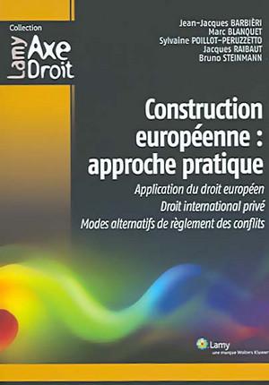 Construction européenne : approche pratique