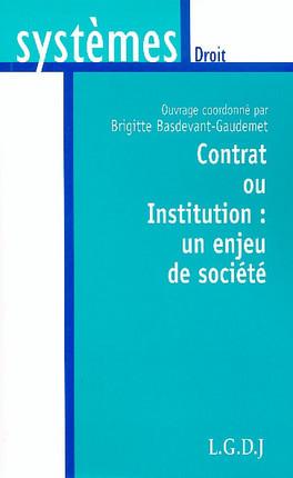 Contrat ou Institution : un enjeu de société
