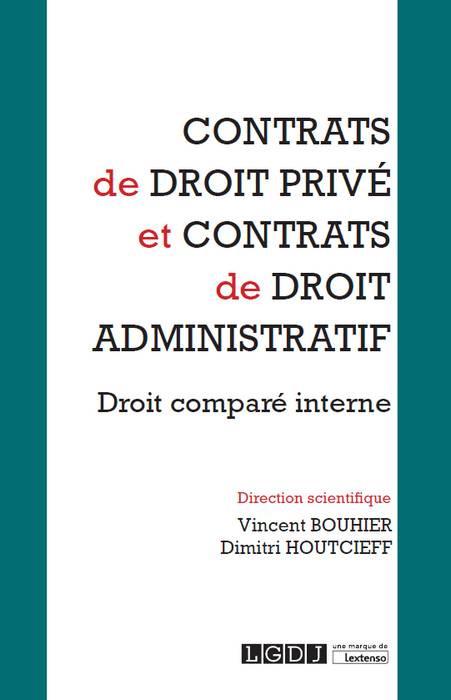 Contrats de droit privé et contrats de droit administratif
