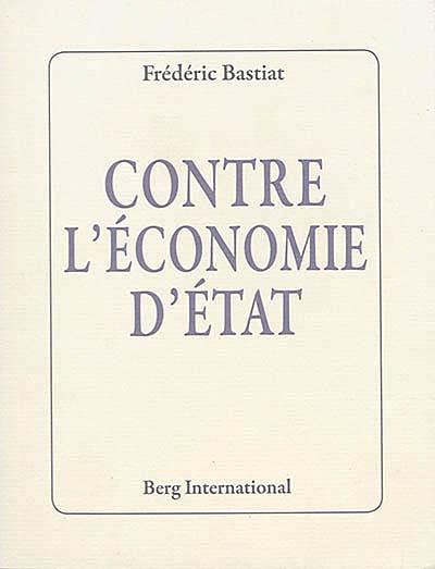 Contre l'économie d'Etat