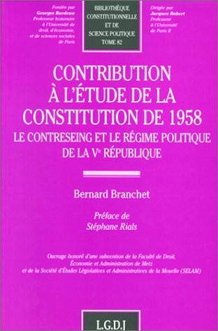Contribution à l'étude de la Constitution de 1958