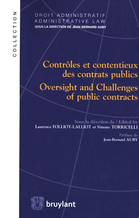Contrôles et contentieux des contrats publics - Oversight and Challenges of public contracts