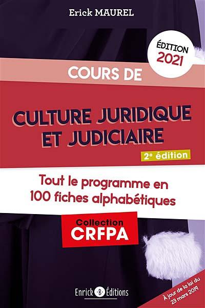 Cours de culture juridique et judiciaire - Édition 2021