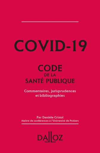 Covid-19 - Code de la santé publique (extraits)