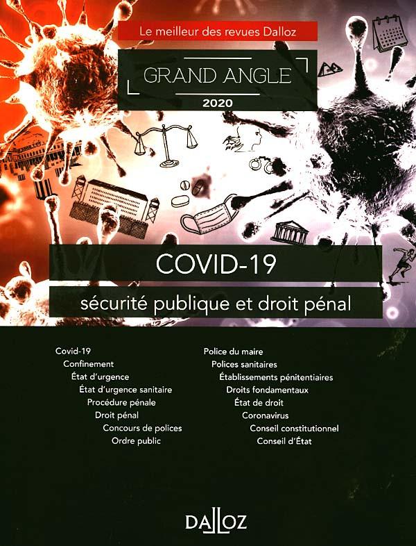 Covid-19, sécurité publique et droit pénal