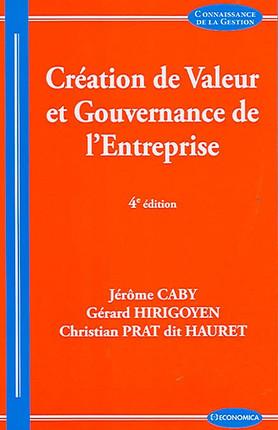 Création de valeur et gouvernance de l'entreprise