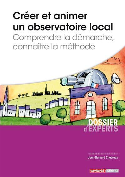Créer et animer un observatoire local